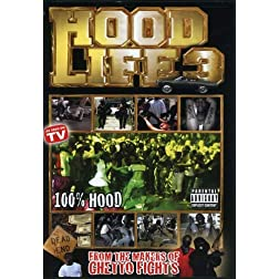 Hood Life 3: The Documentary Continues