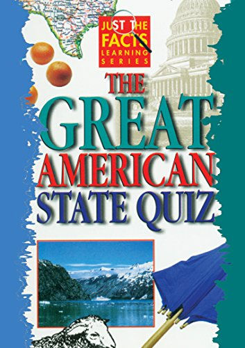 Just the Facts: The Great American State Quiz