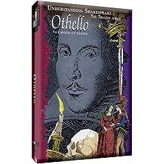 Understanding Shakespeare - Othello