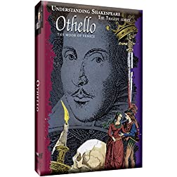 Understanding Shakespeare - Othello