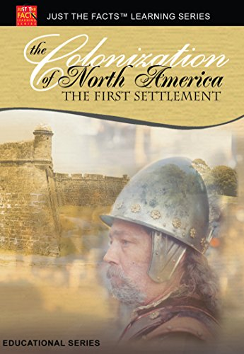 Just the Facts: North America - First Settlement
