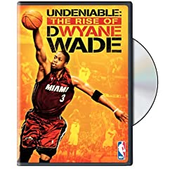 Undeniable - The Rise of Dwyane Wade (NBA Player Profile)