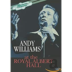 Andy Williams: An Evening with Andy Williams - Live at the Royal Albert Hall '78