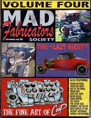 Mad Fabricators Society, Vol. 4