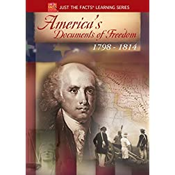 America's Documents of Freedom 1798-1814