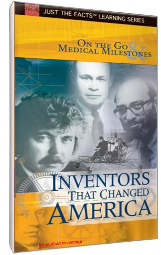 Inventors That Changed America: On the Go & Medical