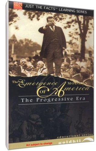 Emergence of Modern America: The Progressive Era