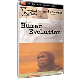 Prehistoric Man: Human Evolution