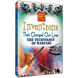 Inventions That Changed Our Lives: Technology of Warfare