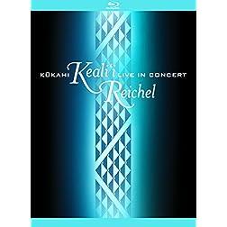 Keali'i Reichel: Kukahi - Live In Concert