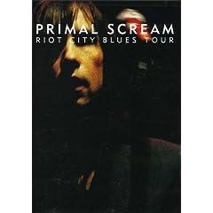 Primal Scream: Riot City Blues Tour