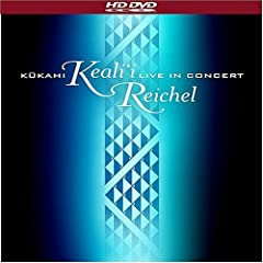 Keali'i Reichel: Kukahi - Live In Concert [HD DVD]