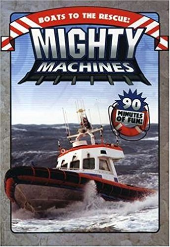 Mighty Machines: Boats to the Rescue