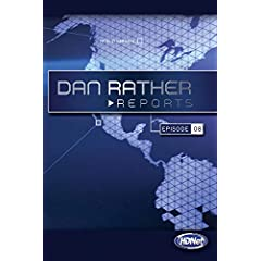 Dan Rather Reports #202: General John Batiste; Mt. Hood Rescue Team