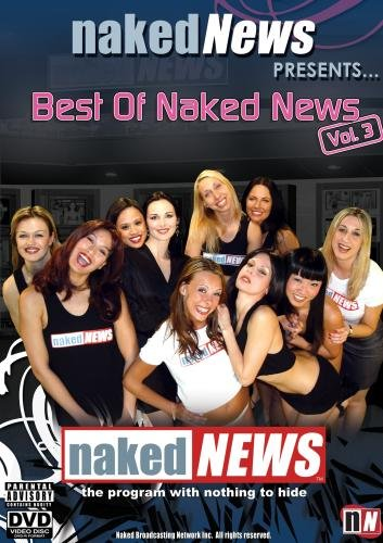 Best of Naked News - Vol 3
