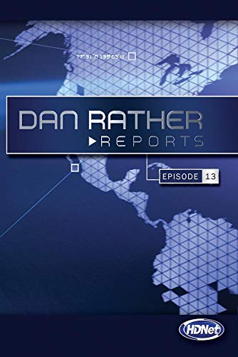 Dan Rather Reports #207: Race To The White House: Talking Politics At Princeton University