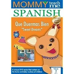Mommy Teach Me Spanish: Sweet Dreams 2