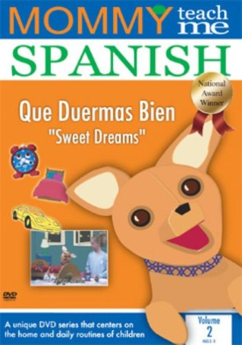 Mommy Teach Me Spanish: Sweet Dreams 2