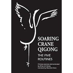 Soaring Crane Qigong: The Five Routines