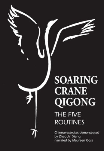 Soaring Crane Qigong: The Five Routines