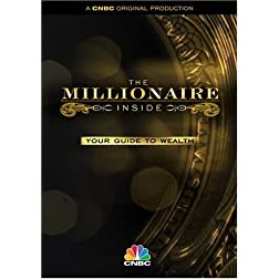 The Millionaire Inside: Your Guide to Wealth