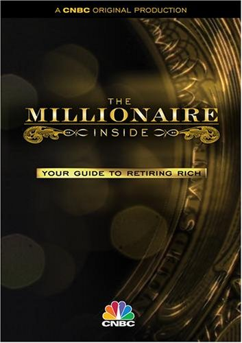 The Millionaire Inside: Your Guide to Retiring Rich