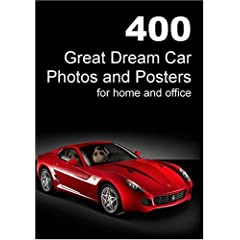 400 Great Dream Car Photos and Posters