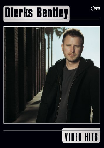 Dierks Bentley: Video Hits