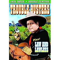 Hoxie, Jack Double Feature: Trouble Busters (1933)/ Law and Lawless (1932)