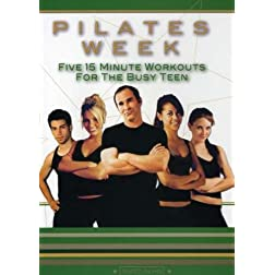 Pilates Week- Five 15 Minutes Workouts For The Busy Teen
