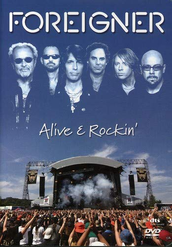 Foreigner: Alive & Rockin
