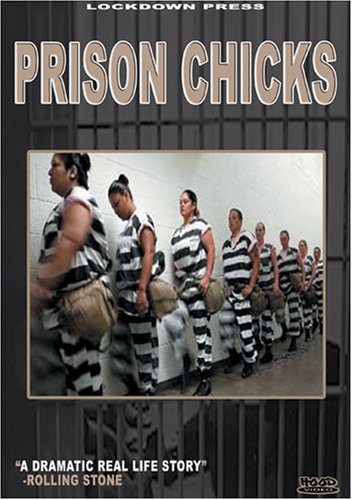 Prison Chicks Part One