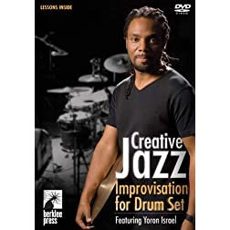 Yoron Israel: Creative Jazz Improvisation for Drum Set