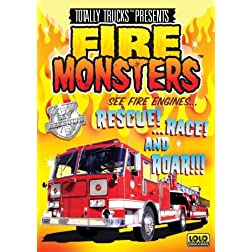 totally trucks / FIRE MONSTERS