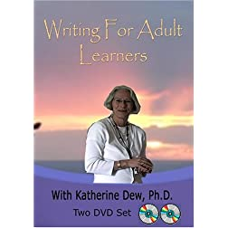 Writing For Adult Learners by Dr. Katherine Dew