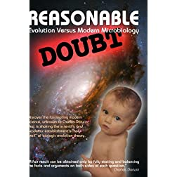 REASONABLE DOUBT: Evolution Versus Modern Microbiology