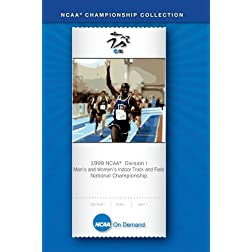 1999 NCAA Division I Men's and Women's Indoor Track and Field National Championship