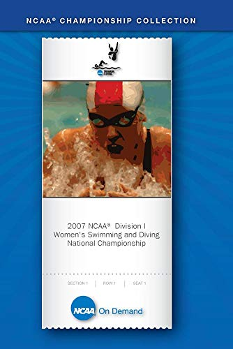 2007 NCAA Division I Women's Swimming and Diving National Championship -  vs.