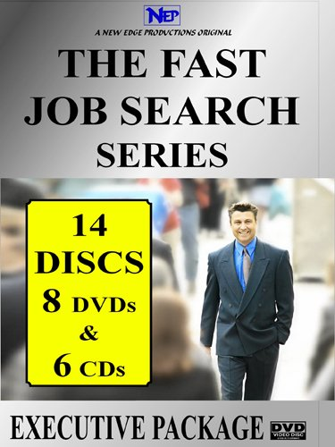 THE FAST JOB SEARCH EXECUTIVE SERIES -  (8 DVDs & 6 CDs) - $279.95 Limited Promotion ($1395.95 Reg.)
