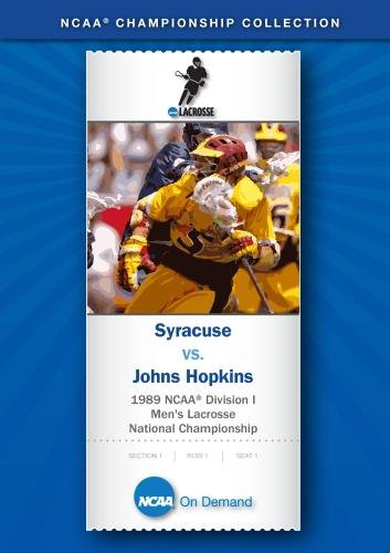 1989 NCAA Division I Men's Lacrosse National Championship - Syracuse vs. Johns Hopkins