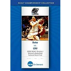 2006 NCAA Division I Women's Basketball National Semi-Final - Duke vs. LSU