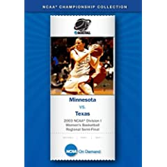 2003 NCAA Division I Women's Basketball Regional Semi-Final - Minnesota vs. Texas