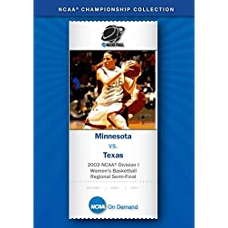 2003 NCAA Division I Women's Basketball Regional Semi-Final - Minnesota vs. Texas