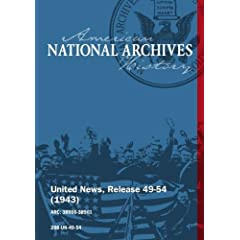 United News, Release 49-54 (1943) U.S. BOMBS JAPANESE FROM THE ALEUTIANS, ROOSEVELT WITH UN LEADERS