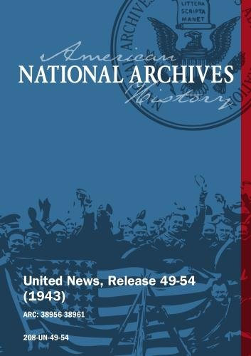 United News, Release 49-54 (1943) U.S. BOMBS JAPANESE, ROOSEVELT WITH UN LEADERS