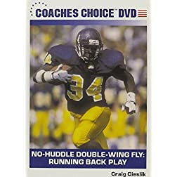 No-Huddle Double-Wing Fly: Running Back Play