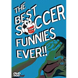 The Best Soccer Funnies Ever!!