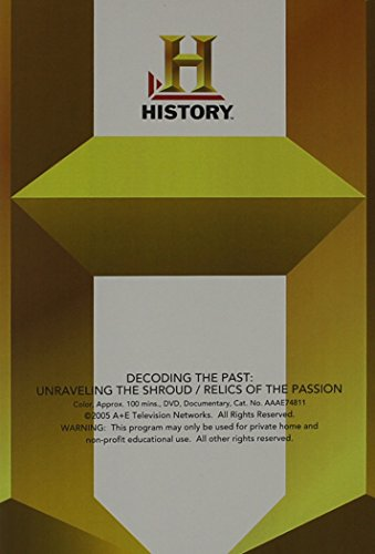 Decoding The Past: Unraveling The Shroud/Relics of the Passion