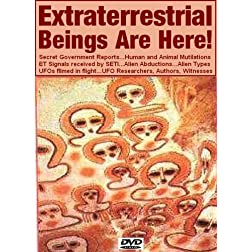 Extraterrestrial Beings Are Here