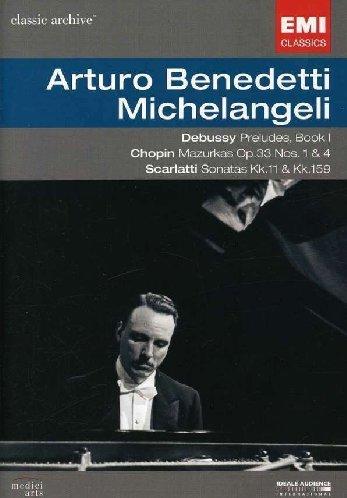 Arturo Benedetti Michelangeli Plays Scarlatti, Debussy, Chopin